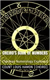 Cheiro's Book of Numbers: Chaldean Numerology Explained