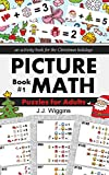 Puzzles for Adults: An Activity Book for the Christmas Holidays (Picture Math 1)