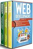 Web development: 3 books in 1 : Web development for Beginners in HTML + Web design with CSS + Javascript basics for Beginners