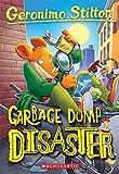 The Garbage Dump Disaster (Geronimo Stilton #79)
