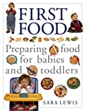 The Baby and Toddler Cookbook and Meal Planner: Preparing Food for Babies and Toddlers