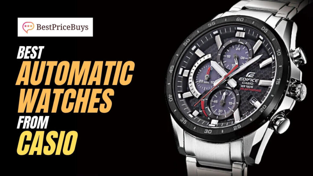 Best Casio Automatic Watches
