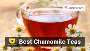 20 Best Chamomile Teas