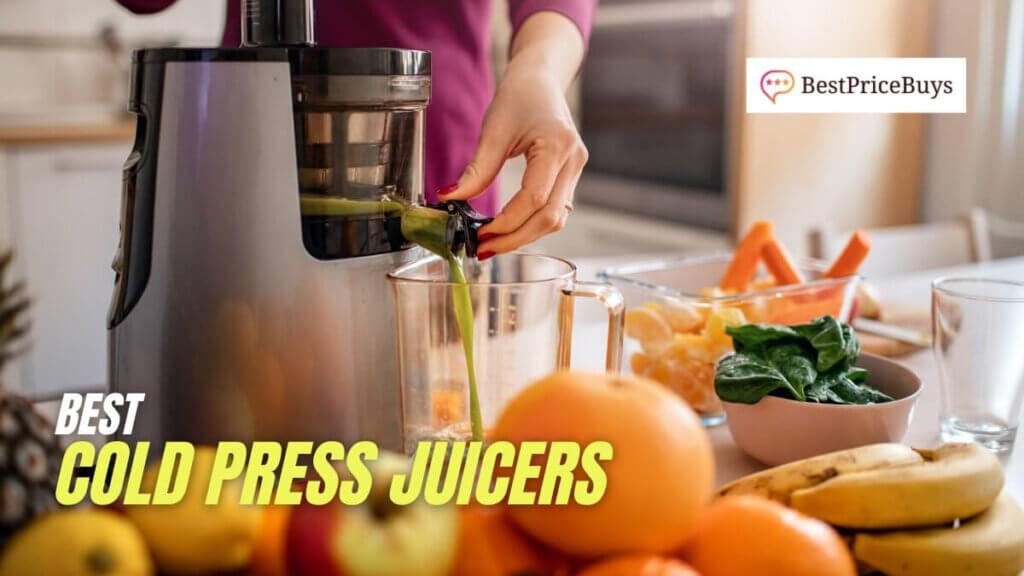 Best Cold Press Juicers