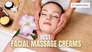 20 Best Facial Massage Creams