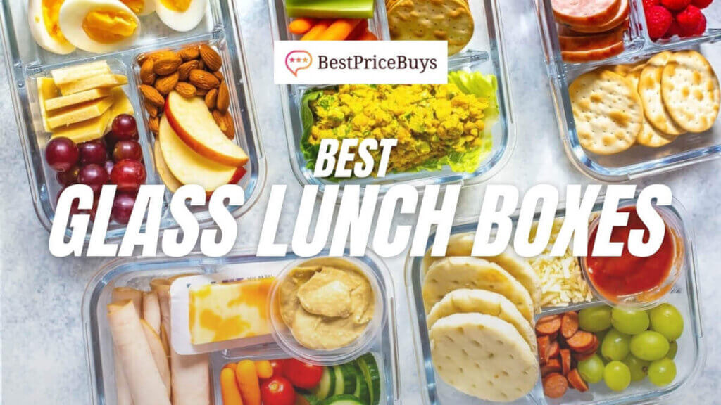 Best Glass Lunch Boxes