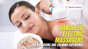 10 Best Handheld Electric Body Massagers for a Relaxing and Calming Massage Experience