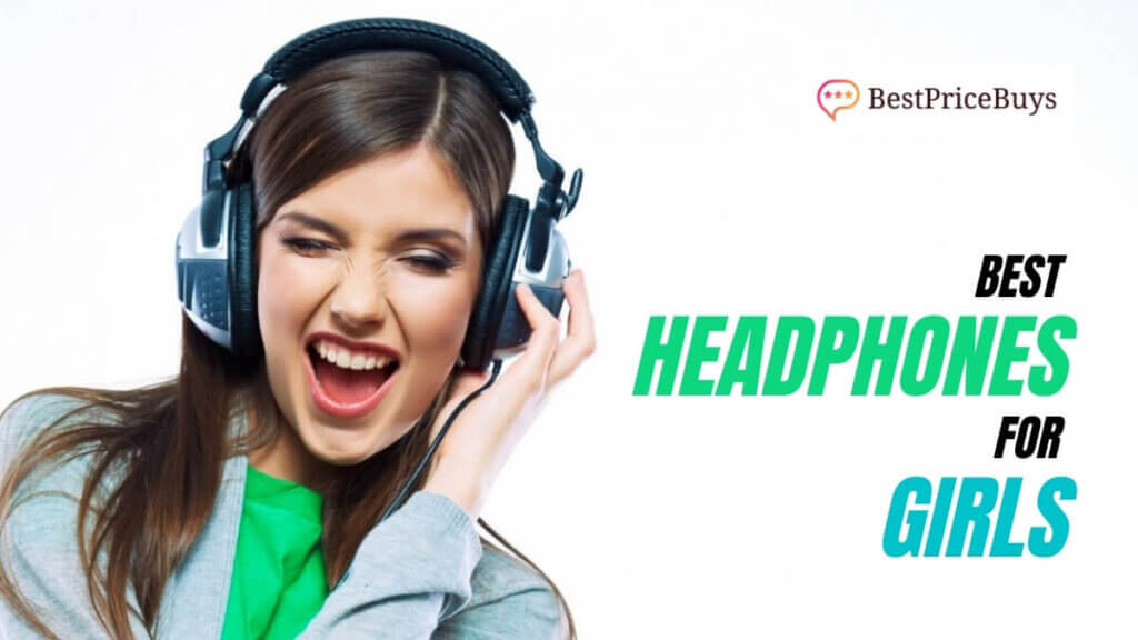 Best Headphones for Girls