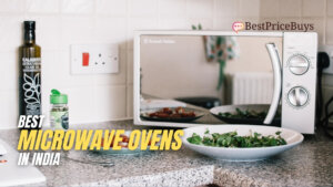 10 Best Microwave Ovens in India - The Ultimate Guide to choose a new microwave