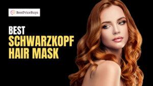 20 Best Schwarzkopf Hair Masks