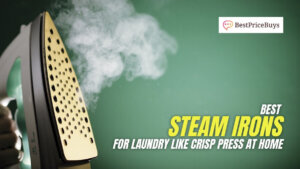 10 Best Steam Irons for Clothes that provide Laundry like Crisp Press at Home
