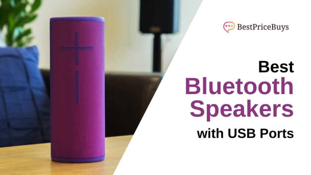 Best Bluetooth Speakers With USB Ports