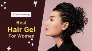 20 Best Hair Gel For Women