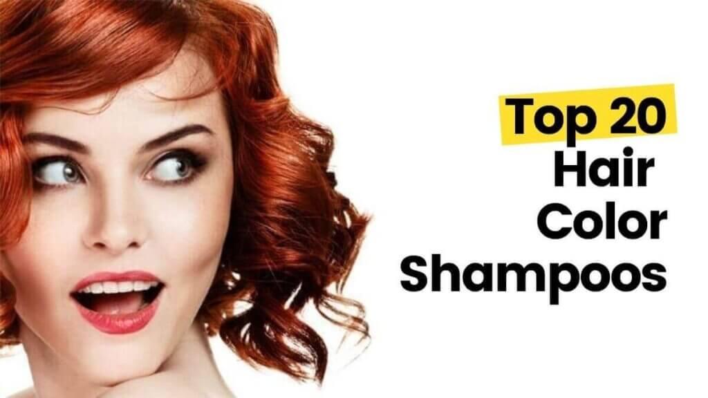 Top 20 Hair Color Shampoos