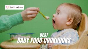 20 Best Baby Food Cookbooks