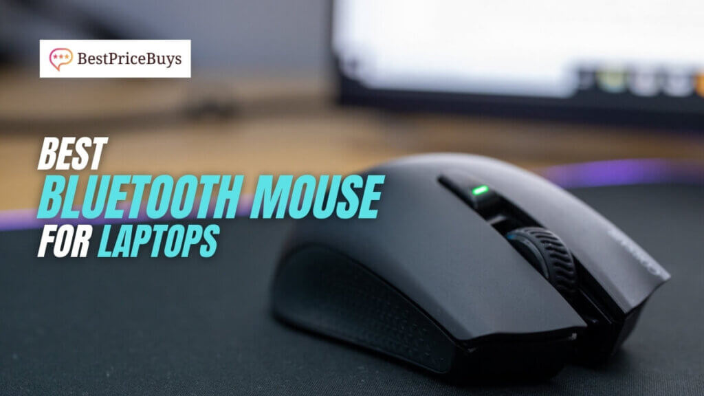 Best Bluetooth Mouse For Laptops