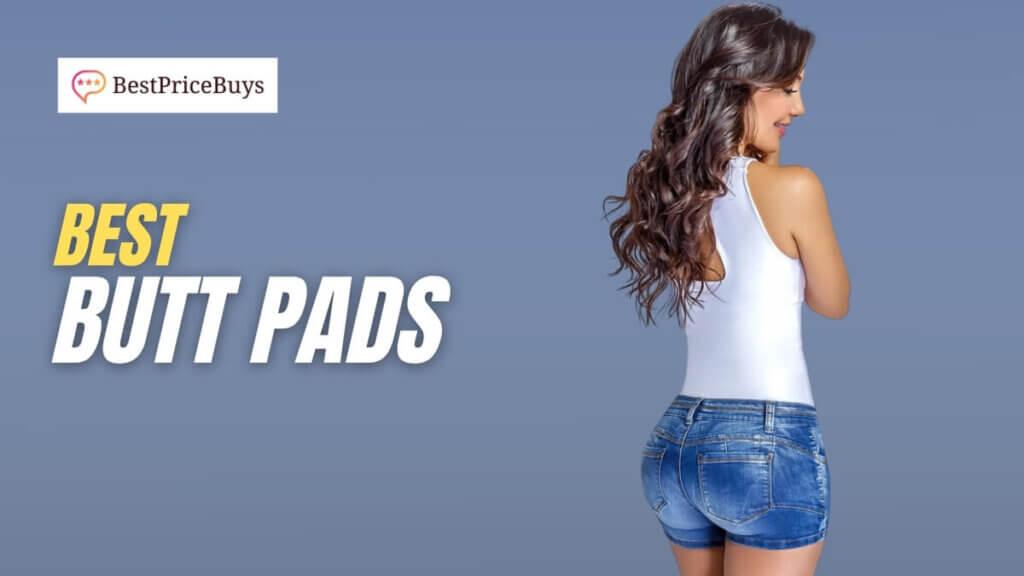 Best Butt Pads