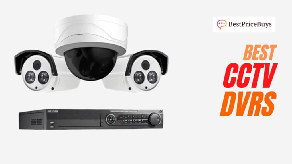 Best CCTV DVRs