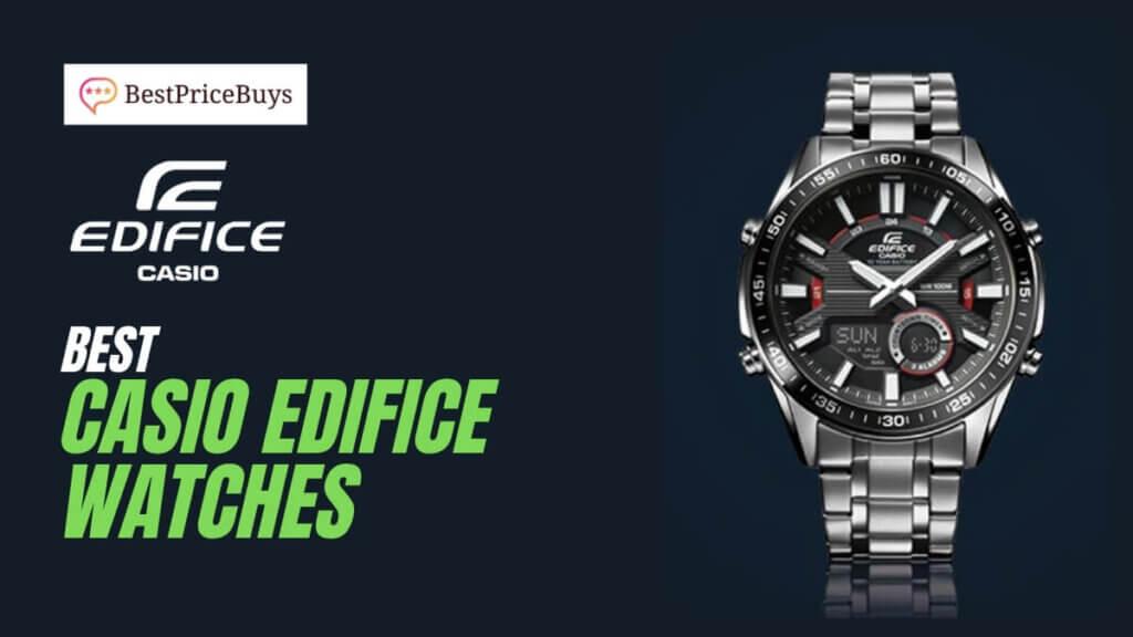 Best Casio Edifice Watches