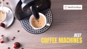 10 Best Coffee Machines