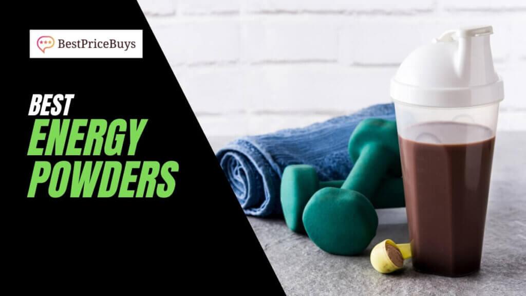 Best Energy Powders
