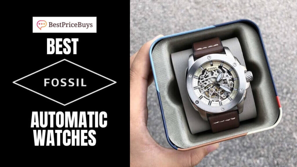 Best Fossil Automatic Watches