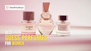 10 Best Guess Perfumes For Women
