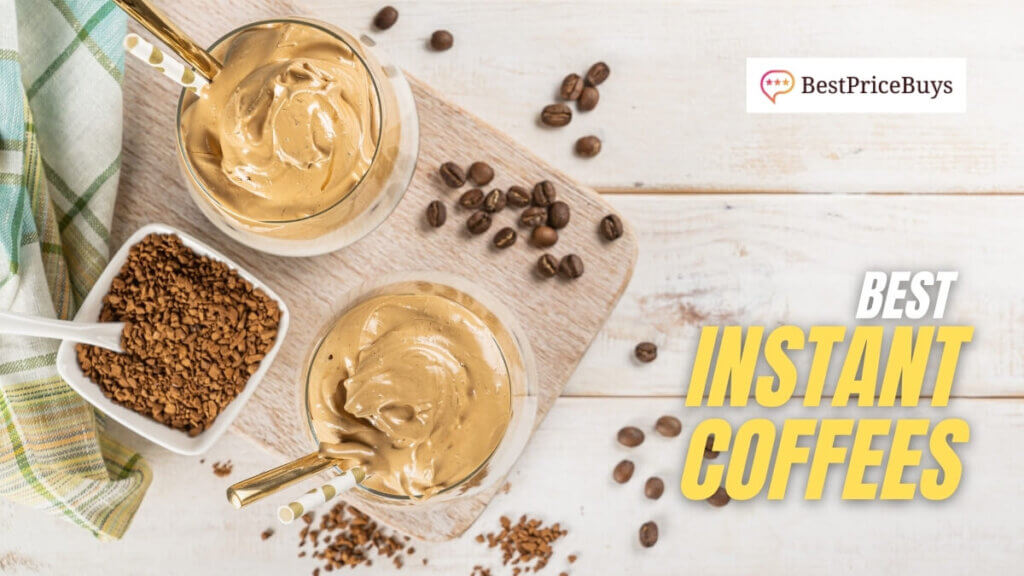 Best Instant Coffees