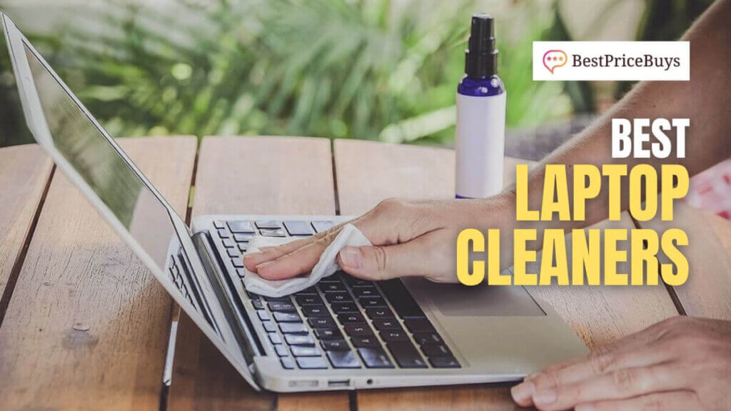 Best Laptop Cleaners