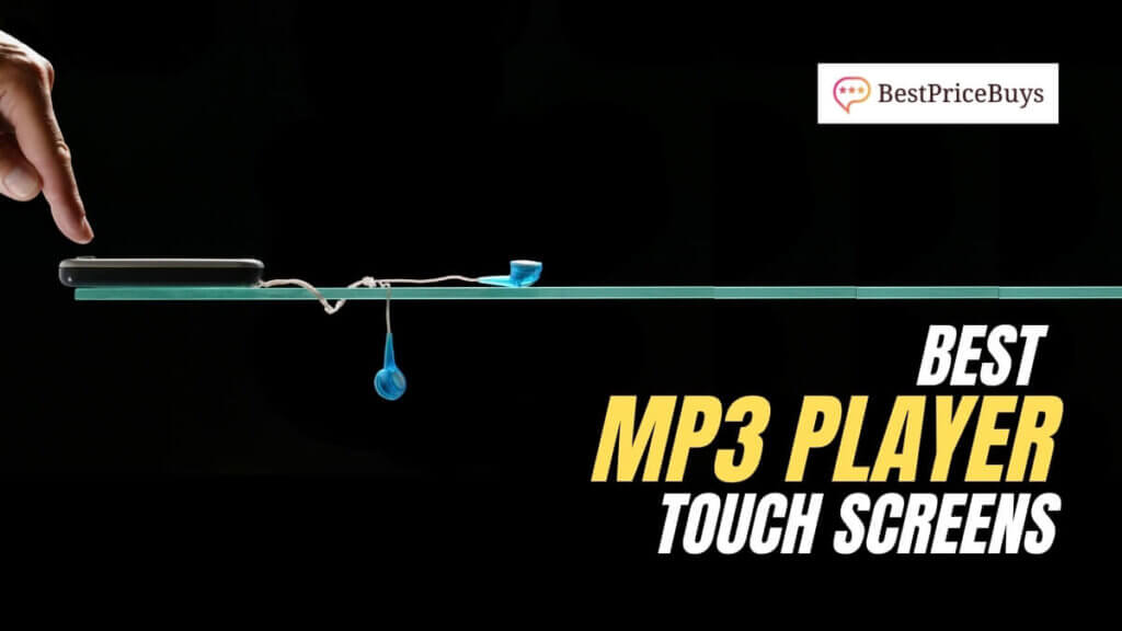 Best MP3 Player Touch Screens