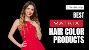 20 Best Matrix Hair Color Products