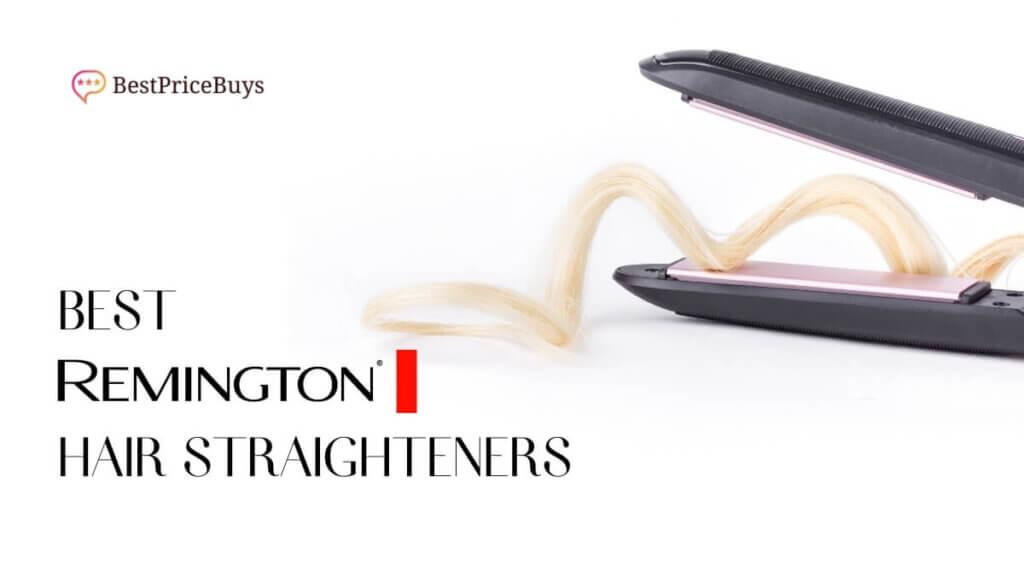 Best Remington Hair Straighteners