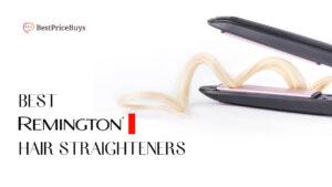 20 Best Remington Hair Straighteners