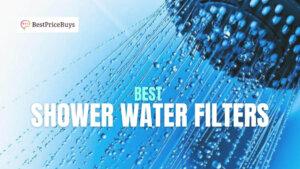 20 Best Shower Water Filters