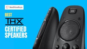 10 Best THX Certified Speakers