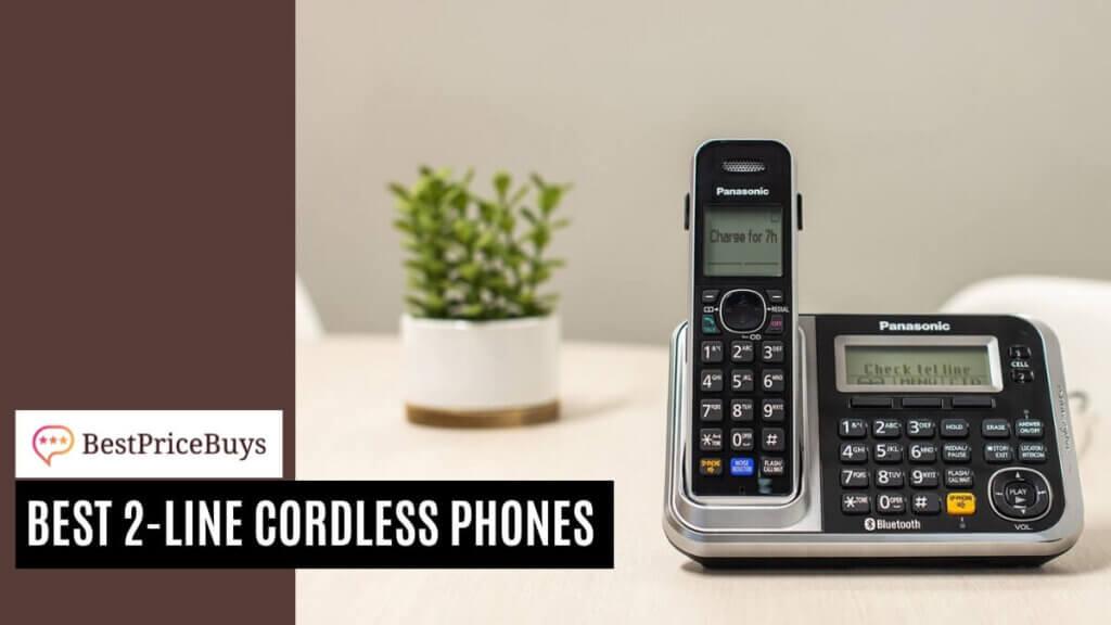 Best Two-Line Cordless Phones