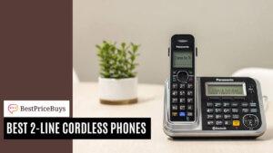 20 Best Two-Line Cordless Phones