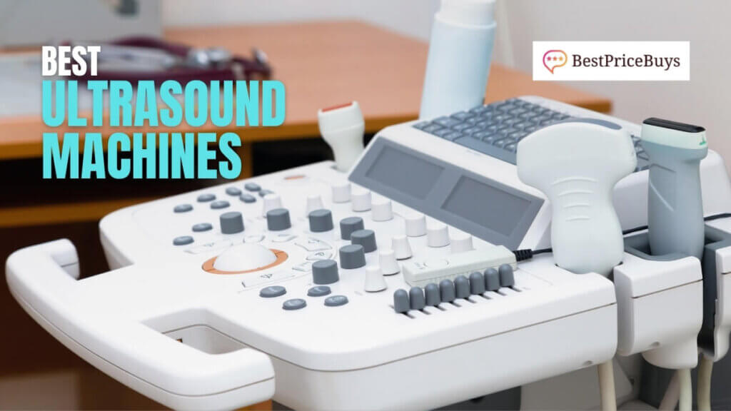Best Ultrasound Machines