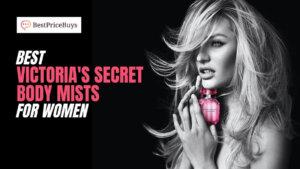 20 Best Victoria's Secret Body Mists