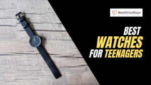 20 Best Watches For Teenagers